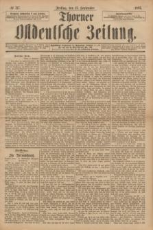 Thorner Ostdeutsche Zeitung. 1893, № 217 (15 September)