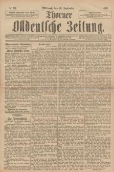 Thorner Ostdeutsche Zeitung. 1893, № 221 (20 September)
