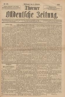 Thorner Ostdeutsche Zeitung. 1893, № 239 (11 Oktober)