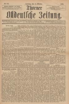 Thorner Ostdeutsche Zeitung. 1893, № 243 (15 Oktober) + dod.