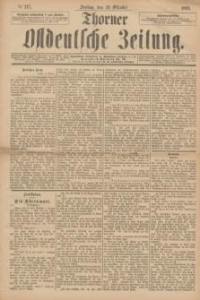 Thorner Ostdeutsche Zeitung. 1893, № 247 (20 Oktober)