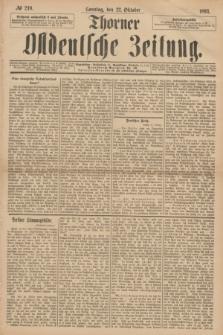 Thorner Ostdeutsche Zeitung. 1893, № 249 (22 Oktober) + dod.