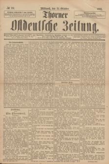 Thorner Ostdeutsche Zeitung. 1893, № 251 (25 Oktober)