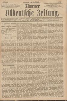 Thorner Ostdeutsche Zeitung. 1893, № 255 (29 Oktober) + dod.