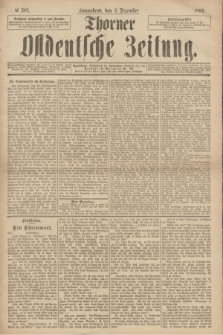 Thorner Ostdeutsche Zeitung. 1893, № 283 (2 Dezember)