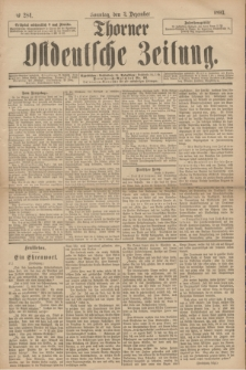 Thorner Ostdeutsche Zeitung. 1893, № 284 (3 Dezember) + dod.