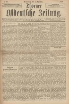 Thorner Ostdeutsche Zeitung. 1893, № 287 (7 Dezember)