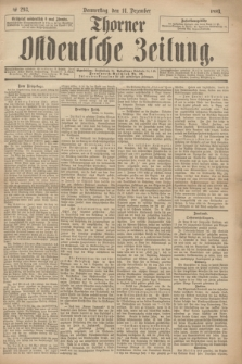 Thorner Ostdeutsche Zeitung. 1893, № 293 (14 Dezember) + dod.