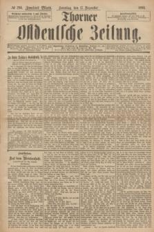 Thorner Ostdeutsche Zeitung. 1893, № 296 (17 Dezember) - Zweites Blatt
