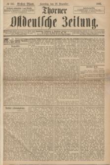 Thorner Ostdeutsche Zeitung. 1893, № 302 (24 Dezember) - Erstes Blatt