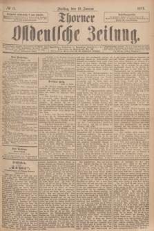 Thorner Ostdeutsche Zeitung. 1894, № 15 (19 Januar)