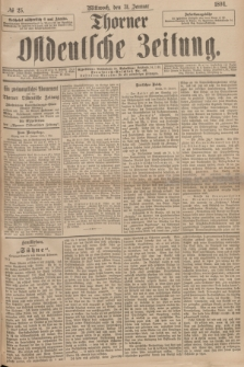 Thorner Ostdeutsche Zeitung. 1894, № 25 (31 Januar)