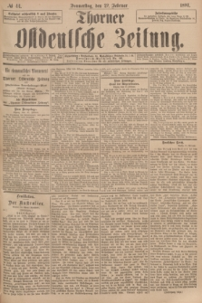 Thorner Ostdeutsche Zeitung. 1894, № 44 (22 Februar)