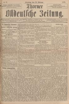 Thorner Ostdeutsche Zeitung. 1894, № 47 (25 Februar) + dod.