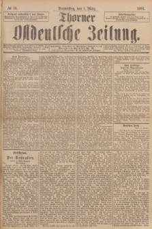 Thorner Ostdeutsche Zeitung. 1894, № 50 (1 März)