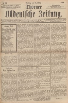 Thorner Ostdeutsche Zeitung. 1894, № 73 (30 März)