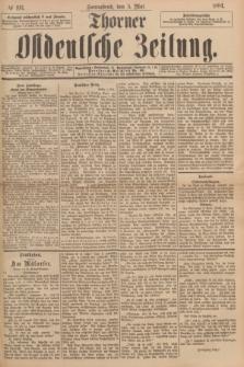 Thorner Ostdeutsche Zeitung. 1894, № 103 (5 Mai)