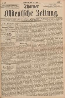 Thorner Ostdeutsche Zeitung. 1894, № 117 (23 Mai)