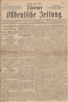 Thorner Ostdeutsche Zeitung. 1894, № 119 (25 Mai)