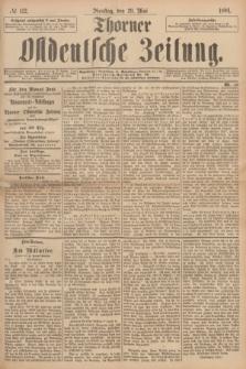 Thorner Ostdeutsche Zeitung. 1894, № 122 (29 Mai)