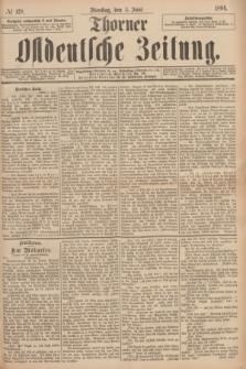Thorner Ostdeutsche Zeitung. 1894, № 128 (5 Juni)
