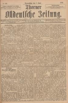 Thorner Ostdeutsche Zeitung. 1894, № 130 (7 Juni)