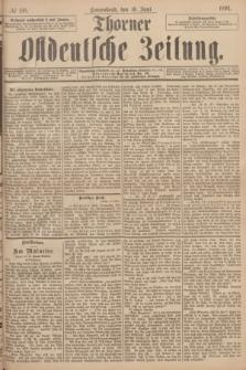 Thorner Ostdeutsche Zeitung. 1894, № 138 (16 Juni)