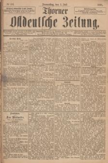 Thorner Ostdeutsche Zeitung. 1894, № 154 (5 Juli)