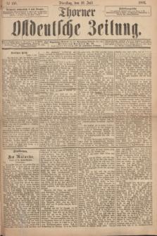 Thorner Ostdeutsche Zeitung. 1894, № 158 (10 Juli)
