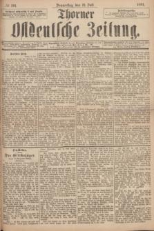Thorner Ostdeutsche Zeitung. 1894, № 166 (19 Juli)