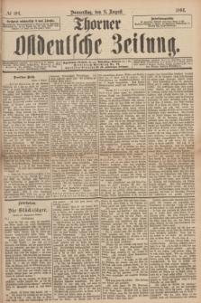 Thorner Ostdeutsche Zeitung. 1894, № 184 (9 August)