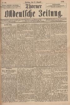 Thorner Ostdeutsche Zeitung. 1894, № 191 (17 August)