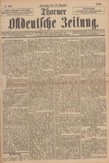 Thorner Ostdeutsche Zeitung. 1894, № 193 (19 August) + dod.
