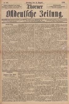 Thorner Ostdeutsche Zeitung. 1894, № 194 (21 August)