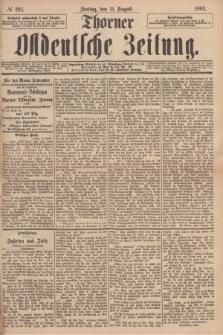 Thorner Ostdeutsche Zeitung. 1894, № 203 (31 August)