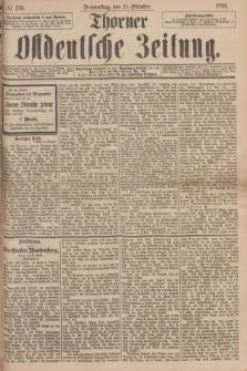Thorner Ostdeutsche Zeitung. 1894, № 250 (25 Oktober)