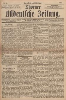 Thorner Ostdeutsche Zeitung. 1895, № 40 (16 Februar)