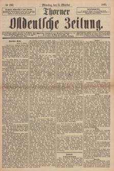Thorner Ostdeutsche Zeitung. 1895, № 242 (15 Oktober)