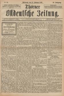 Thorner Ostdeutsche Zeitung. Jg.26, № 45 (22 Februar 1899) + dod.