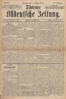 Thorner Ostdeutsche Zeitung. Jg.26, № 237 (8 Oktober 1899) - Zweites Blatt