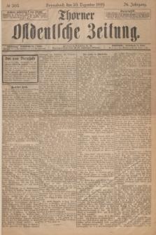 Thorner Ostdeutsche Zeitung. Jg.26, № 305 (30 Dezember 1899) + dod.