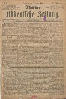 Thorner Ostdeutsche Zeitung. Jg.28, № 1 (1 Januar 1901) + dod.