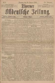Thorner Ostdeutsche Zeitung. Jg.28, № 11 (13 Januar 1901) - Erstes Blatt