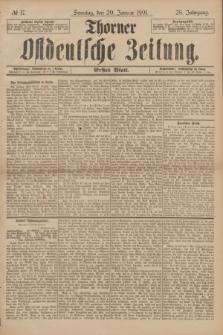 Thorner Ostdeutsche Zeitung. Jg.28, № 17 (20 Januar 1901) - Erstes Blatt