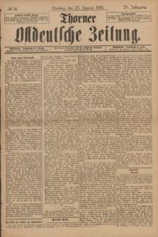 Thorner Ostdeutsche Zeitung. Jg.28, № 18 (22 Januar 1901) + dod.