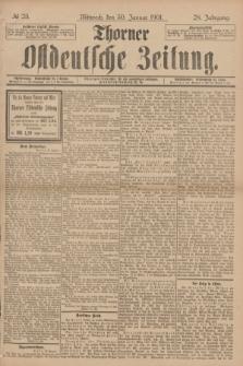 Thorner Ostdeutsche Zeitung. Jg.28, № 25 (30 Januar 1901) + dod.