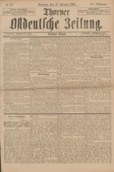 Thorner Ostdeutsche Zeitung. Jg.28, № 35 (10 Februar 1901) - Erstes Blatt