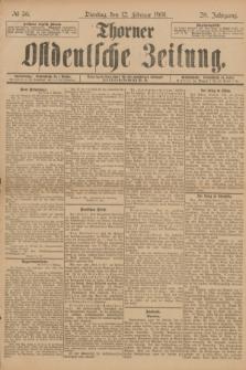 Thorner Ostdeutsche Zeitung. Jg.28, № 36 (12 Februar 1901) + dod.