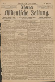 Thorner Ostdeutsche Zeitung. Jg.28, № 37 (13 Februar 1901) + dod.