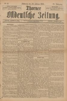 Thorner Ostdeutsche Zeitung. Jg.28, № 43 (20 Februar 1901) + dod.